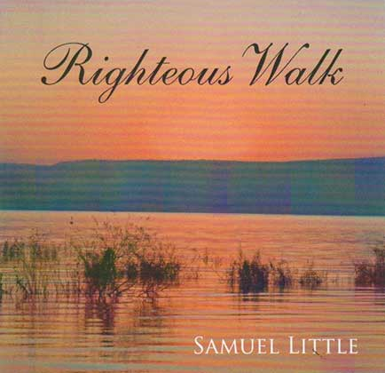 Righteous Walk album cover by Singin' Sam